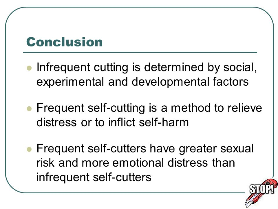Conclusion Infrequent cutting is determined by social, experimental and developmental factors.