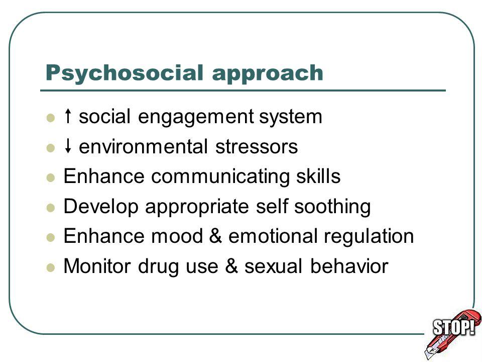 Psychosocial approach