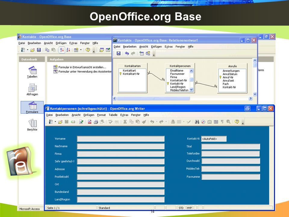 OpenOffice.org Base http://www.openoffice.org/screenshots/ooo20/base/DE_OOo2.0b-Base2.png