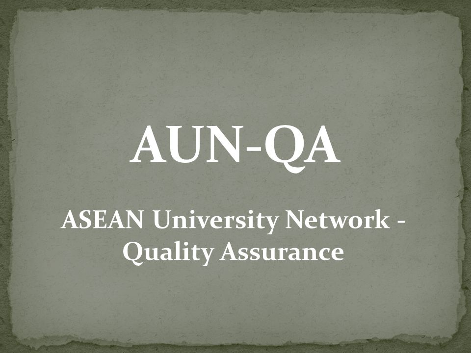 ASEAN University Network - Quality Assurance