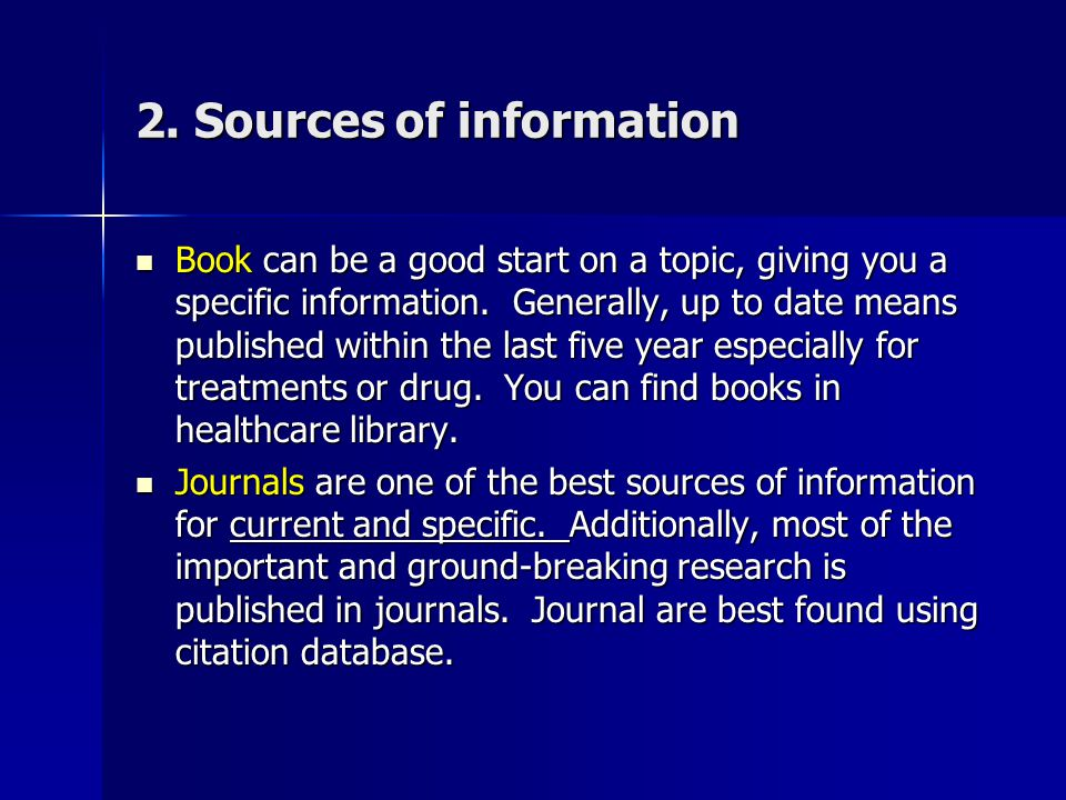 2. Sources of information