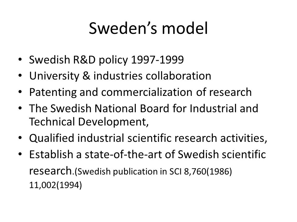 Sweden's model Swedish R&D policy 1997-1999