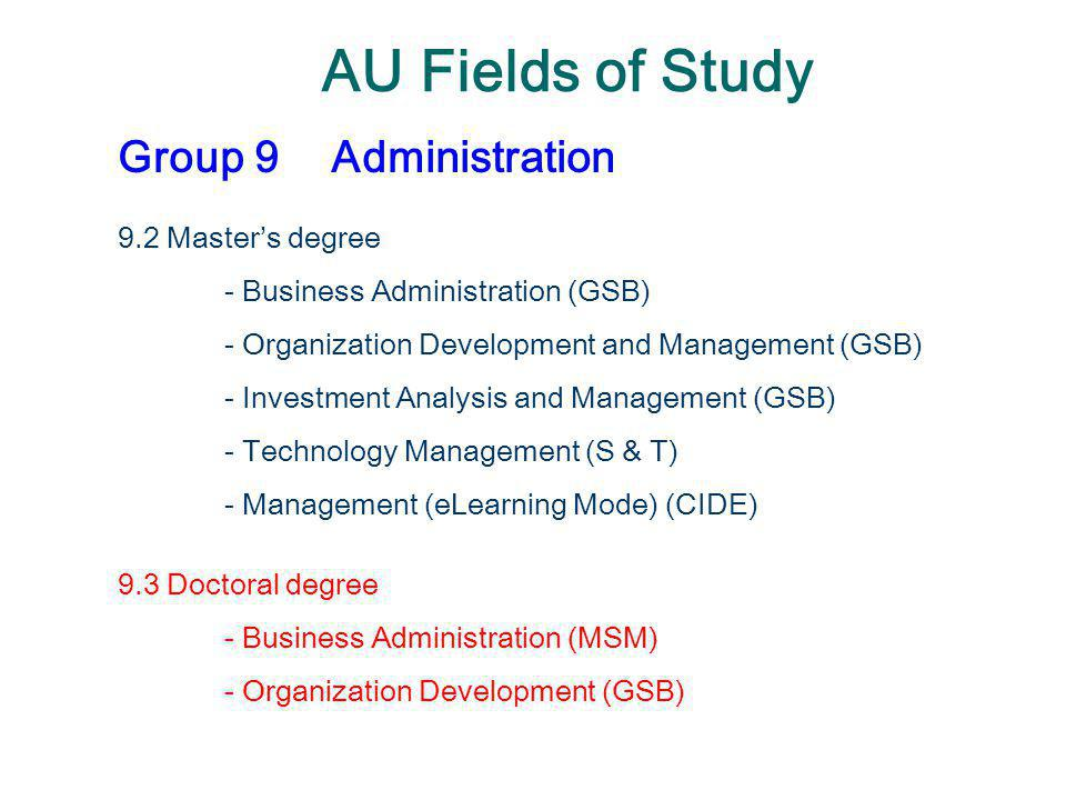 AU Fields of Study Group 9 Administration 9.2 Master's degree