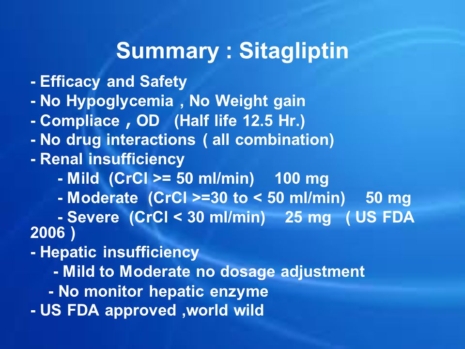 Summary : Sitagliptin - Efficacy and Safety