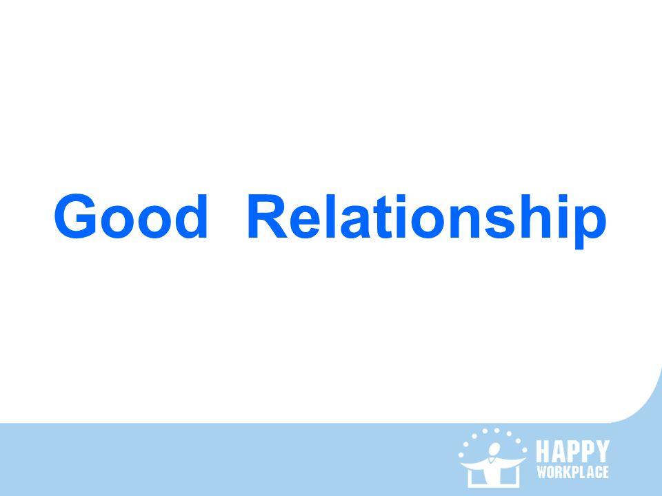 Good Relationship
