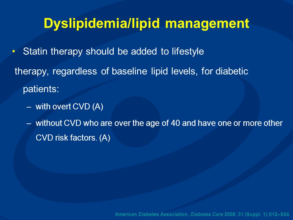 Dyslipidemia/lipid management