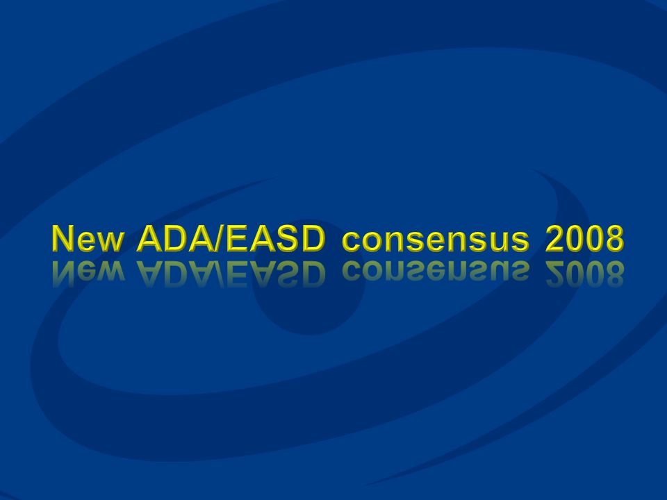 New ADA/EASD consensus 2008
