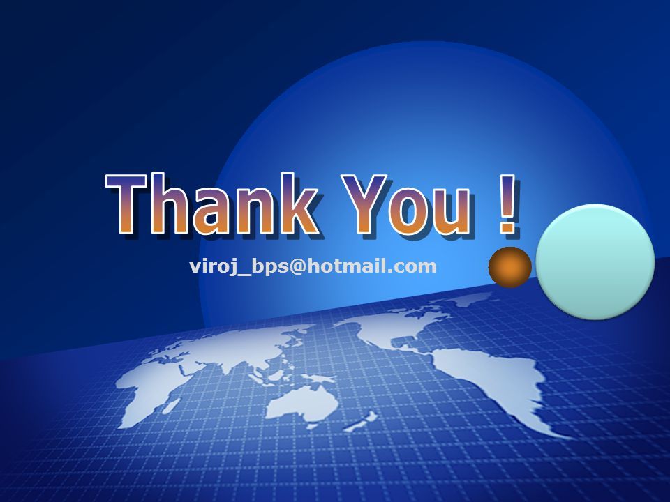 Thank You ! viroj_bps@hotmail.com