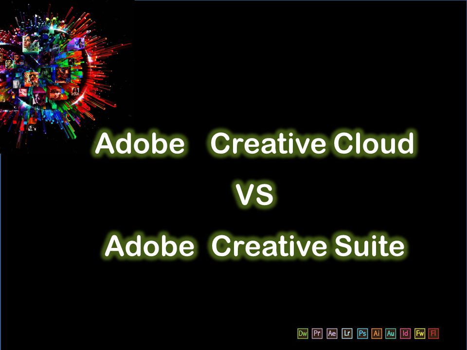 Adobe Creative Cloud VS Adobe Creative Suite