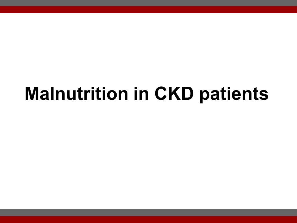 Malnutrition in CKD patients