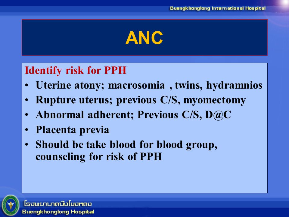 ANC Identify risk for PPH