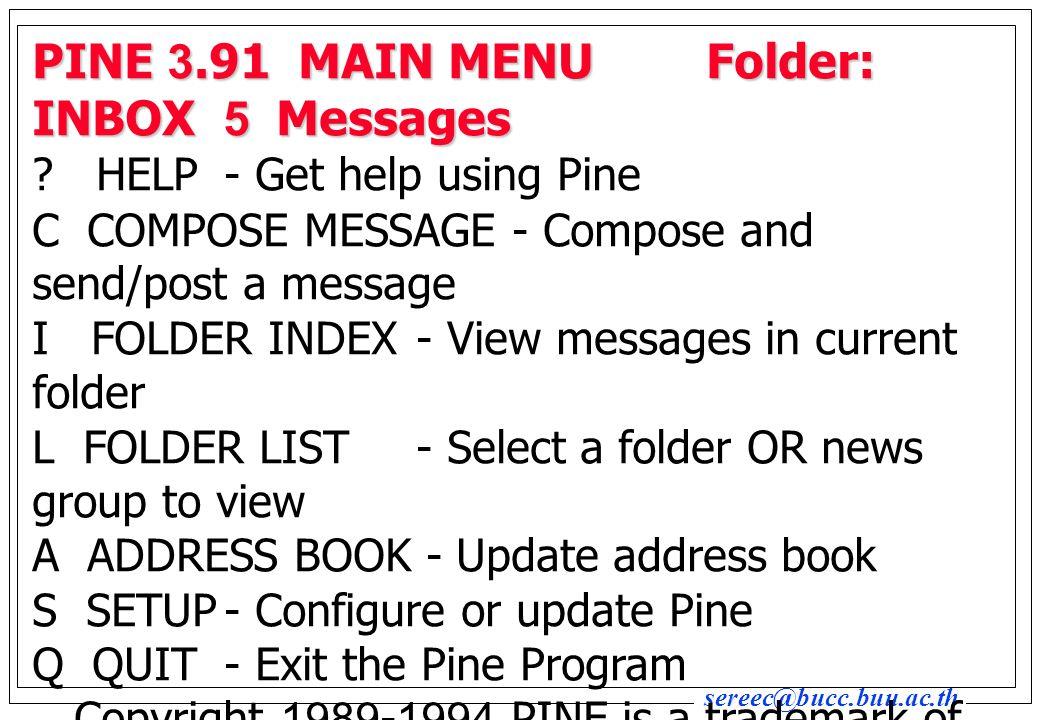 PINE 3.91 MAIN MENU Folder: INBOX 5 Messages
