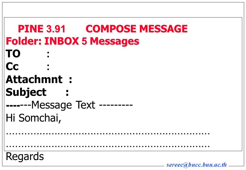 PINE 3.91 COMPOSE MESSAGE Folder: INBOX 5 Messages