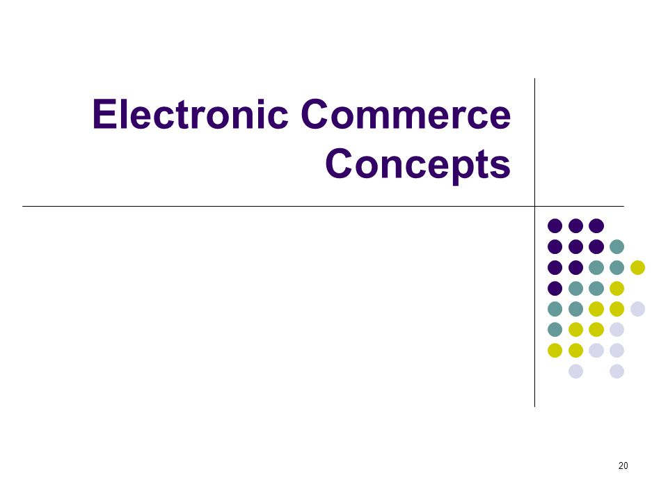 Electronic Commerce Concepts