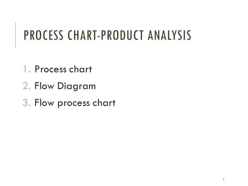 Process chart-product analysis
