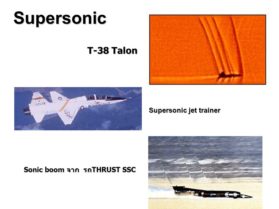 Supersonic T-38 Talon Supersonic jet trainer