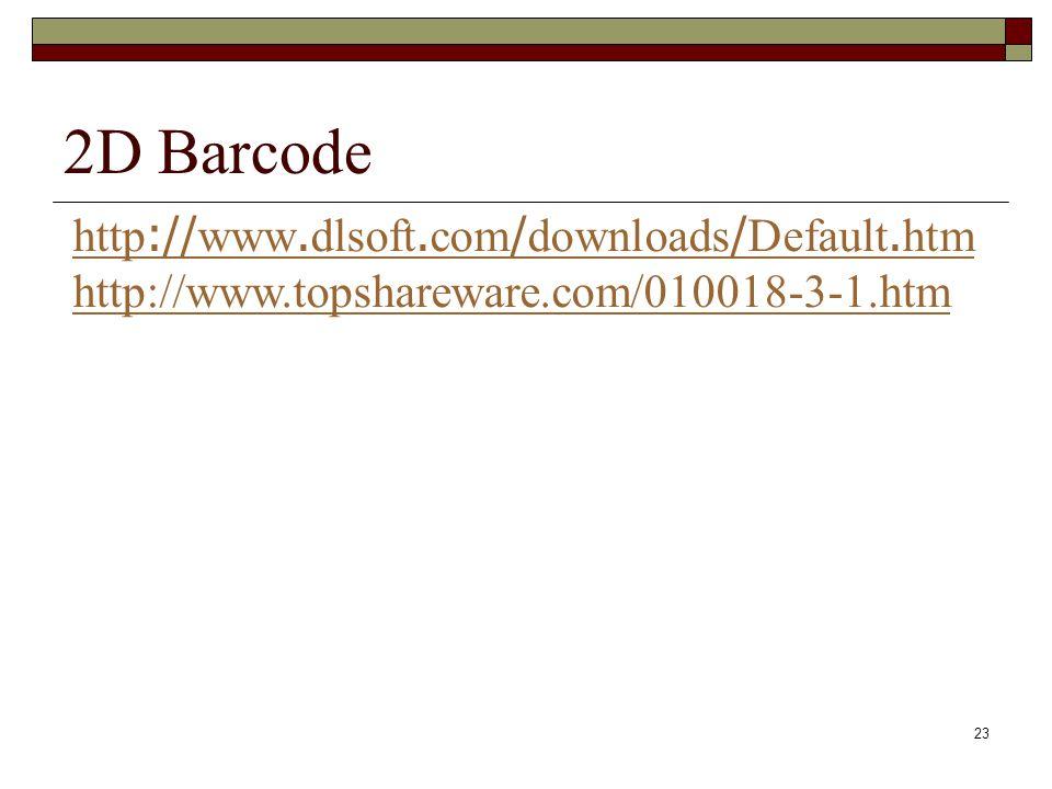 2D Barcode http://www.dlsoft.com/downloads/Default.htm