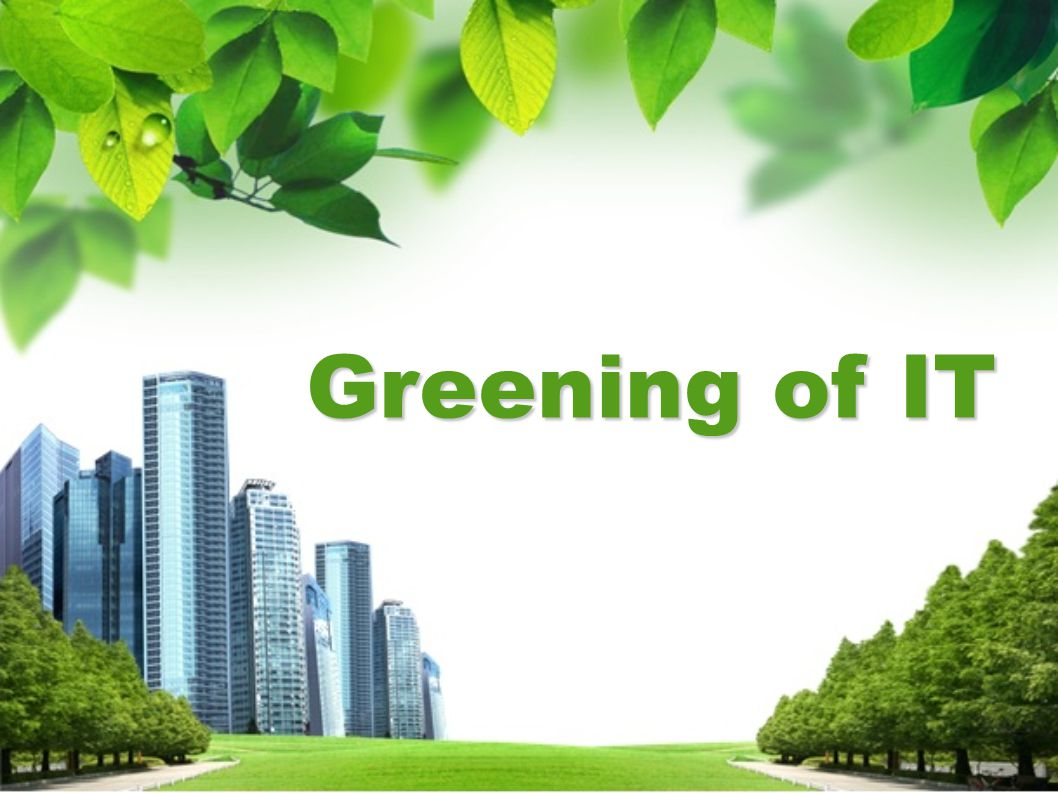 Greening of IT