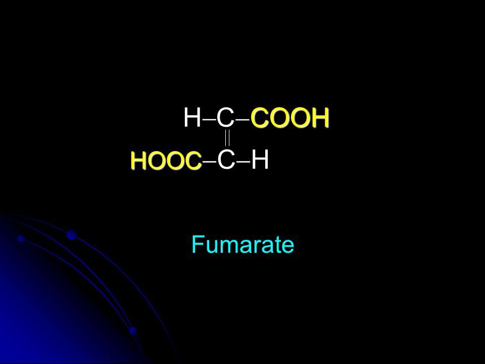 H CCOOH HOOCCH Fumarate
