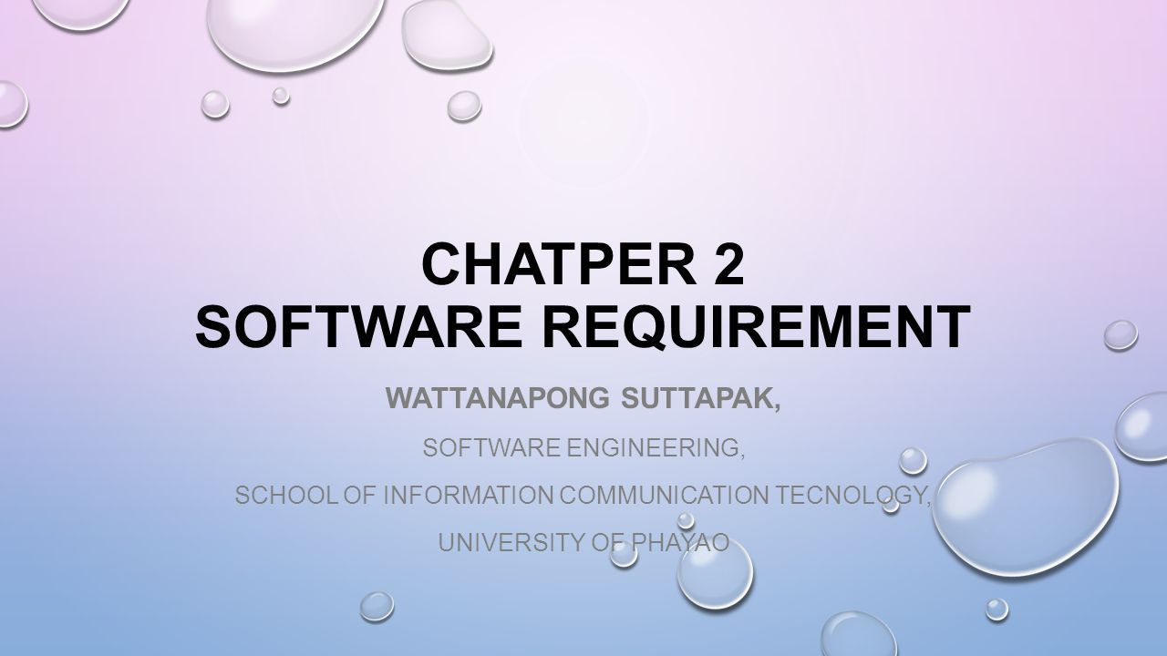 chatper 2 Software Requirement
