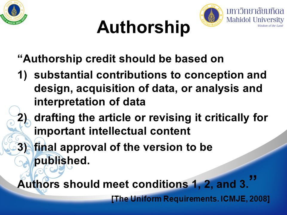 Authorship Authorship credit should be based on