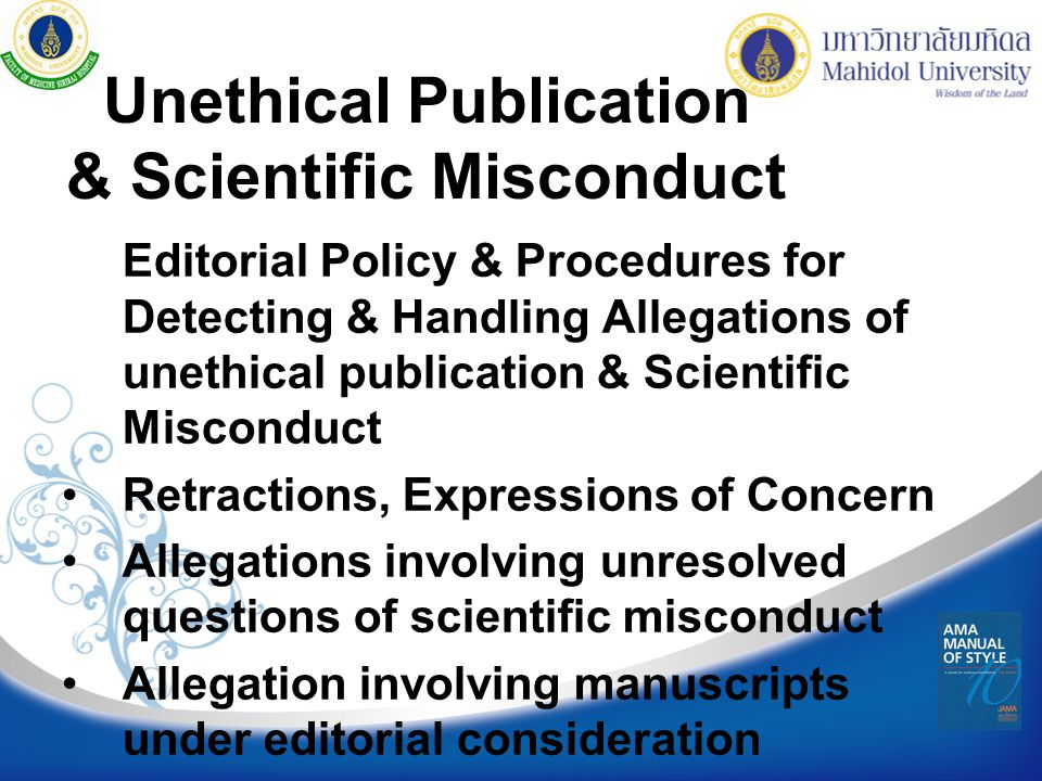 Unethical Publication & Scientific Misconduct