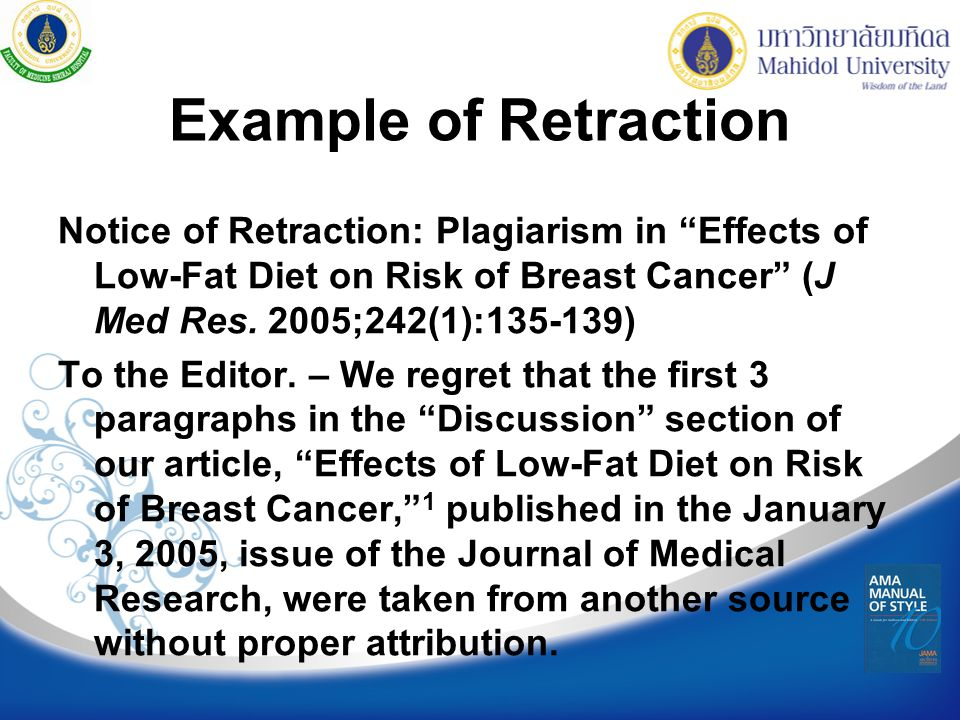 Example of Retraction Notice of Retraction: Plagiarism in Effects of Low-Fat Diet on Risk of Breast Cancer (J Med Res. 2005;242(1):135-139)