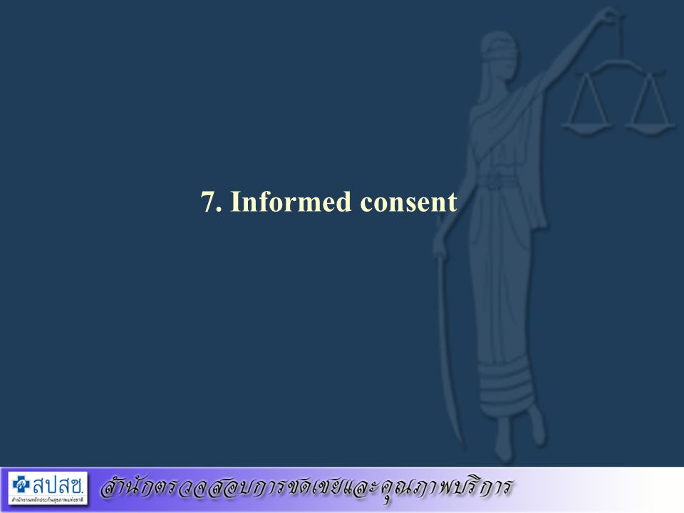 7. Informed consent