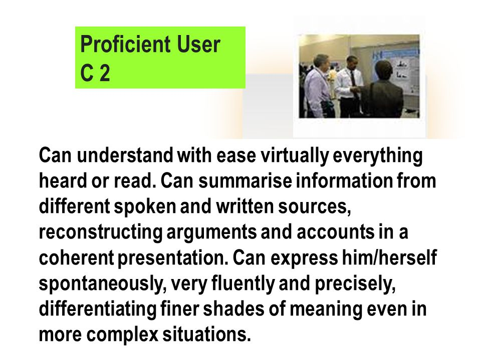 Proficient User C 2.