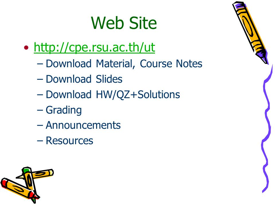 Web Site http://cpe.rsu.ac.th/ut Download Material, Course Notes