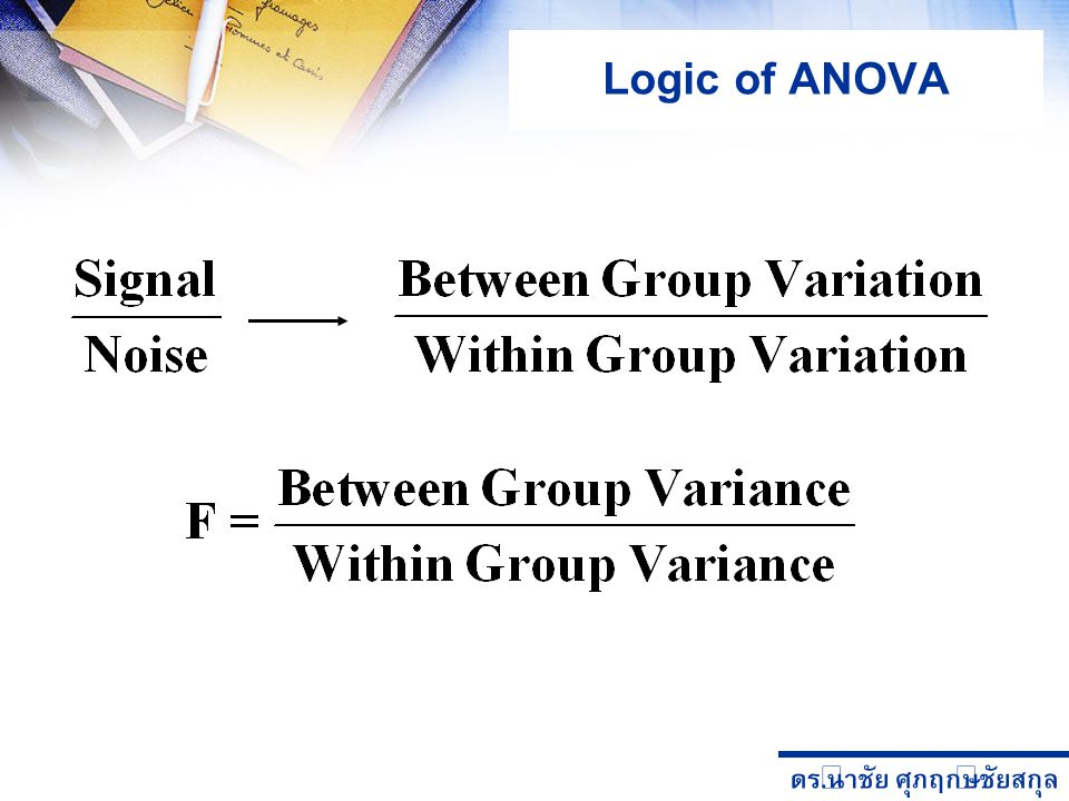 Logic of ANOVA