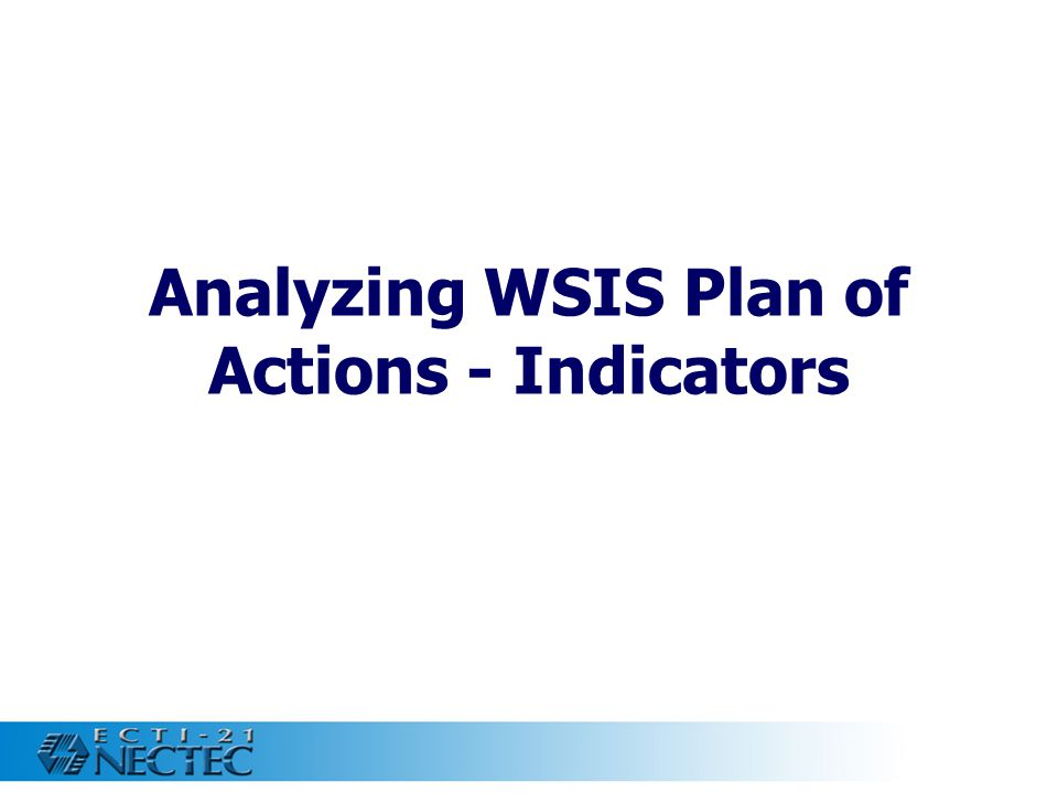 Analyzing WSIS Plan of Actions - Indicators