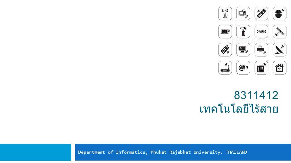 Department of Informatics, Phuket Rajabhat University. THAILAND
