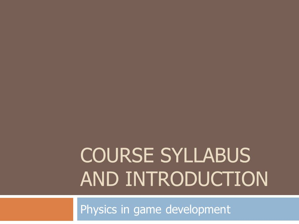 Course syllabus and Introduction