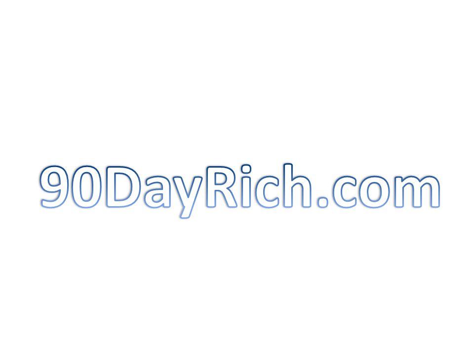 90DayRich.com