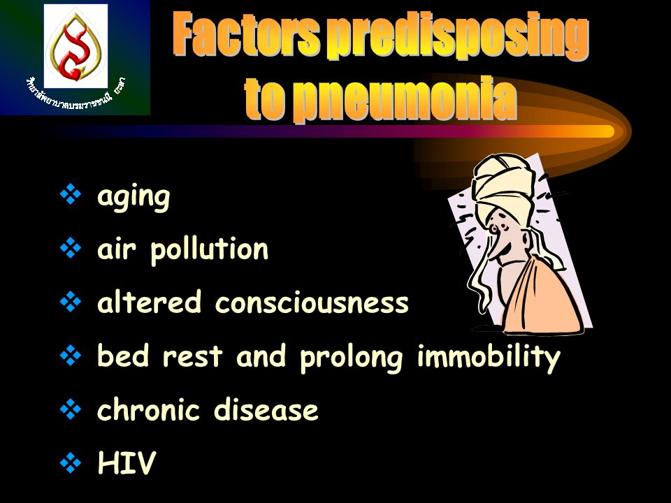 Factors predisposing to pneumonia