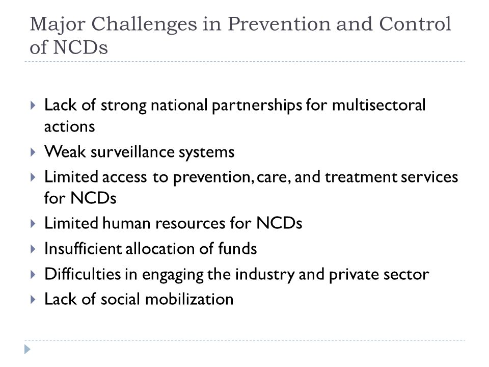 Major Challenges in Prevention and Control of NCDs