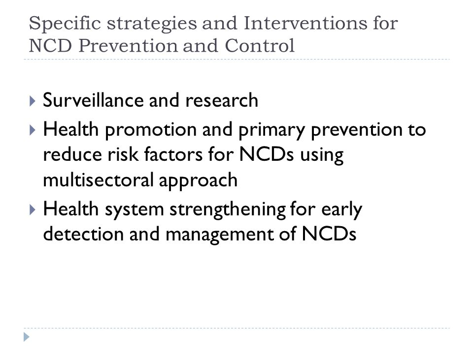 Specific strategies and Interventions for NCD Prevention and Control