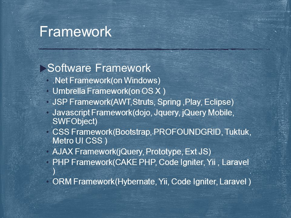 Framework Software Framework .Net Framework(on Windows)