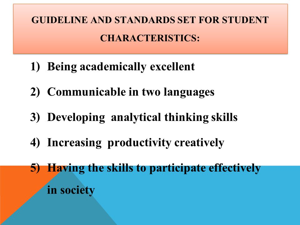 Guideline and Standards set for Student characteristics: