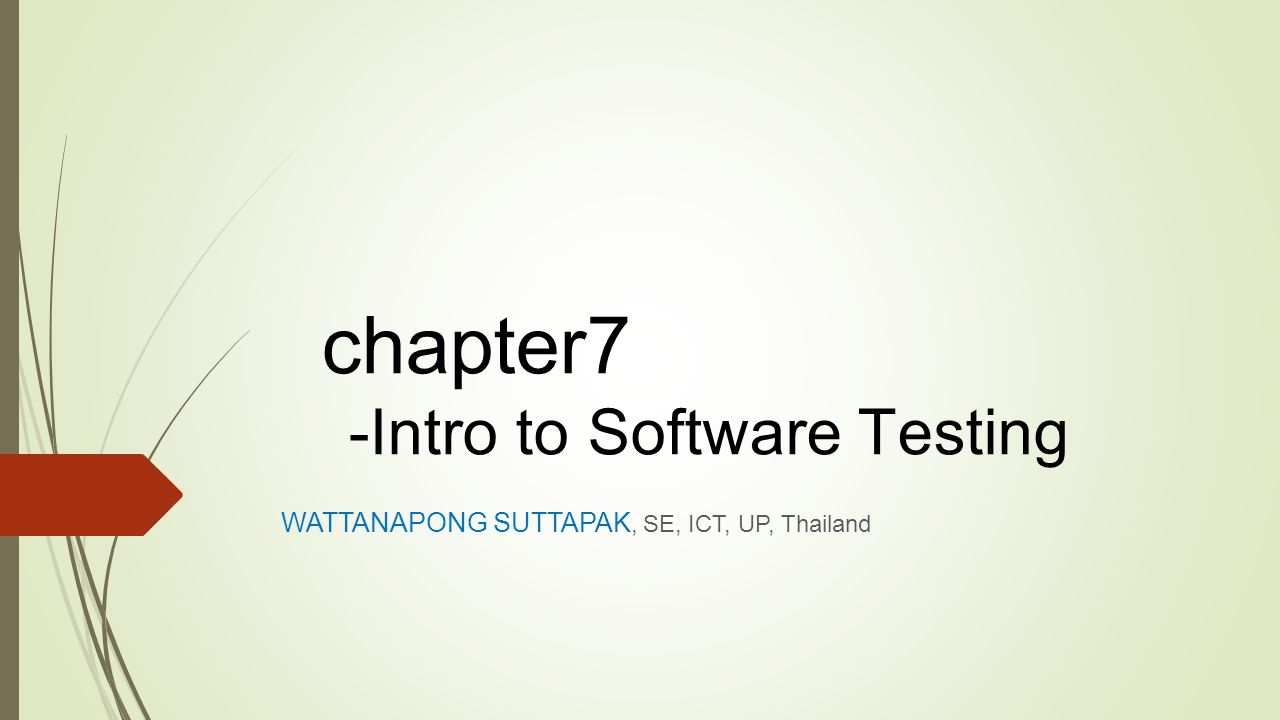chapter7 -Intro to Software Testing