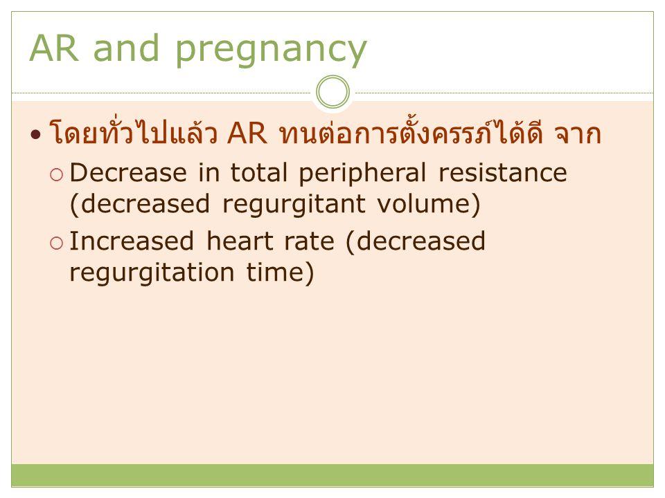 AR and pregnancy โดยทั่วไปแล้ว AR ทนต่อการตั้งครรภ์ได้ดี จาก