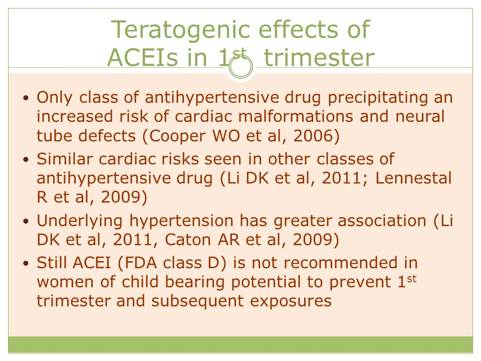 Teratogenic effects of ACEIs in 1st trimester