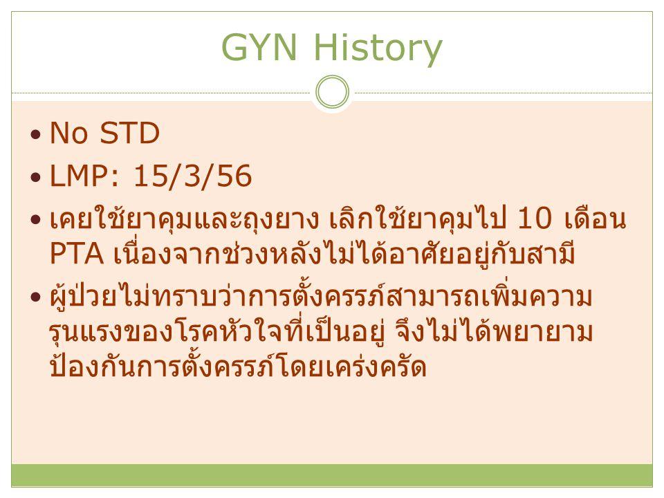 GYN History No STD LMP: 15/3/56