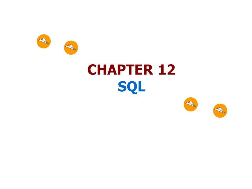 CHAPTER 12 SQL