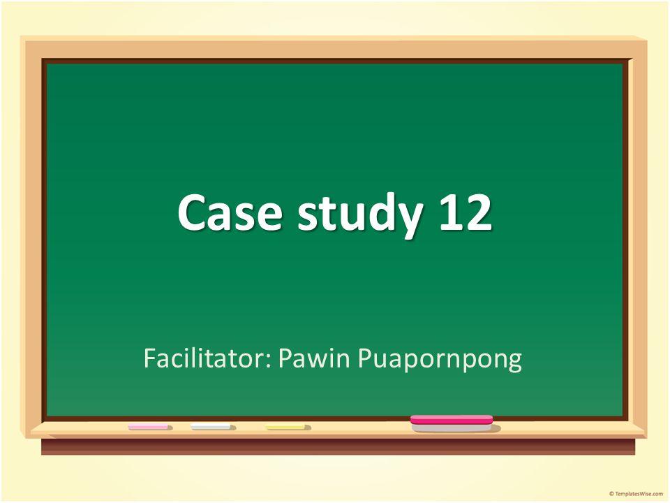 Facilitator: Pawin Puapornpong