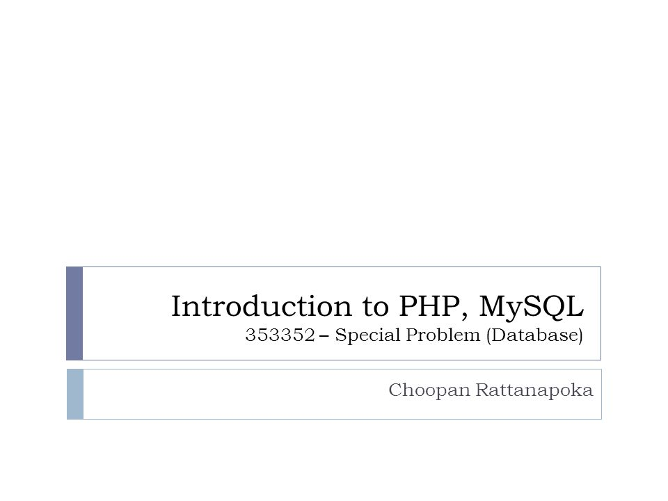 Introduction to PHP, MySQL – Special Problem (Database)