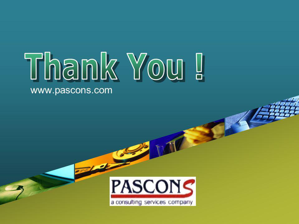 Thank You ! www.pascons.com