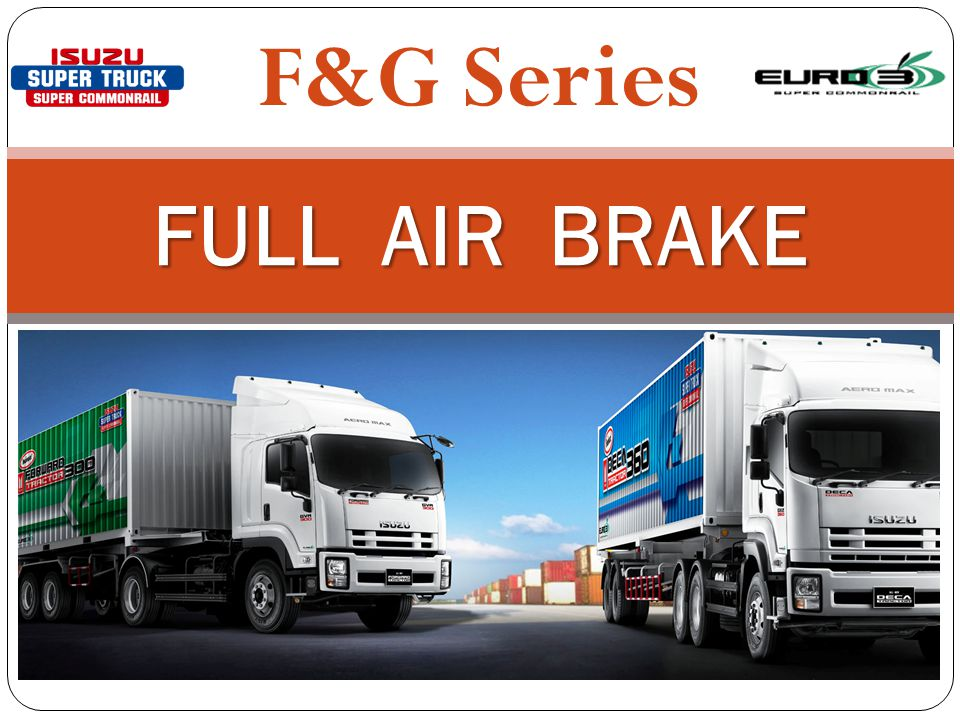 F&G Series FULL AIR BRAKE