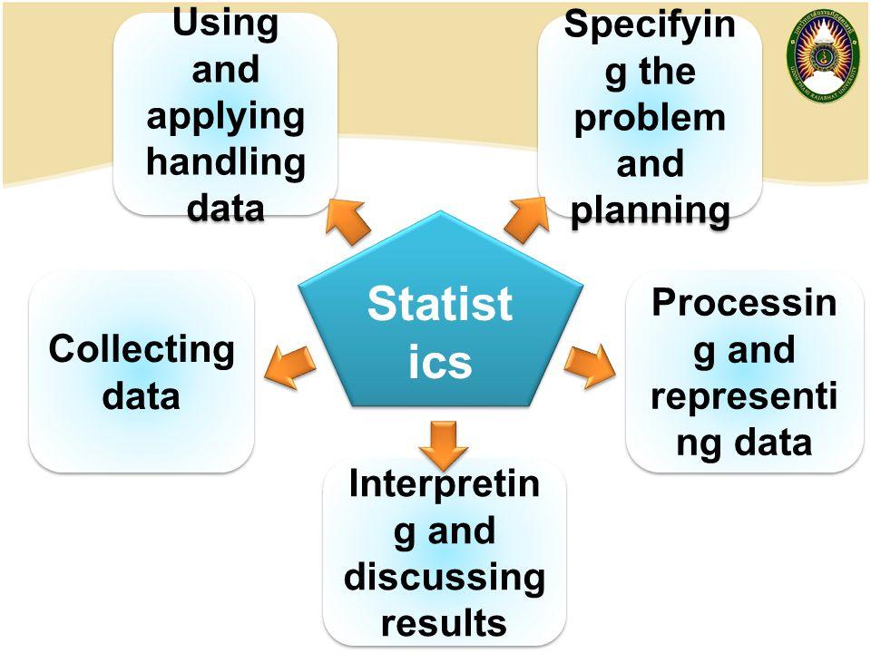 Statistics Using and applying handling data